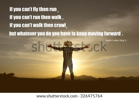 Inspirational quote  by  Martin Luther King Jr on sunset  blurred background - stock photo