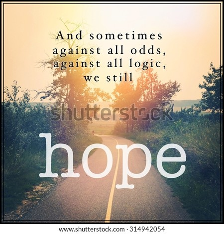 Inspirational Typographic Quote - Hope - stock photo