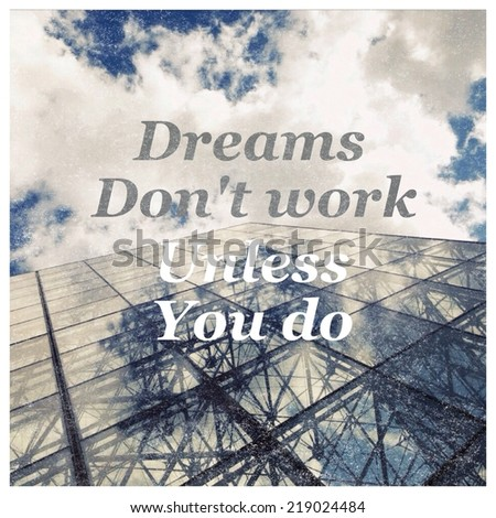 Inspirational typographic quote on grunge image of building - stock photo