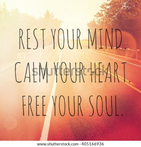 Free Your Mind Quotes Mesmerizing Inspirational Typographic Quote Rest Your Mind Stock Photo