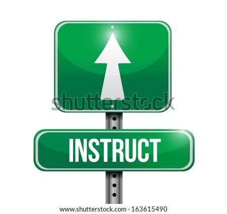 instruct road sign illustration design over white
