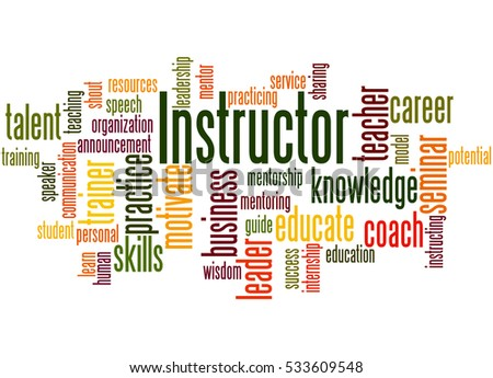 Instructor, word cloud concept on white background.