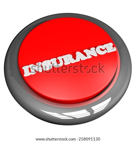 Insurance button, isolated over white, 3d render - stock photo