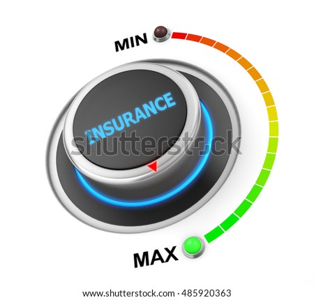 insurance button position. Concept image for illustration of  insurance in the maximum position , 3d rendering