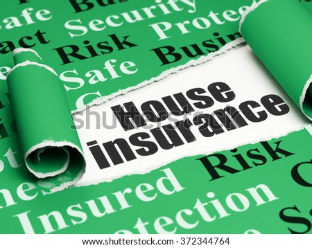 Insurance concept: black text House Insurance under the piece of  torn paper - stock photo