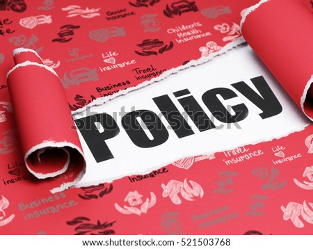 Insurance concept: black text Policy under the curled piece of Red torn paper with  Hand Drawn Insurance Icons, 3D rendering