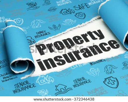 Insurance concept: black text Property Insurance under the piece of  torn paper - stock photo
