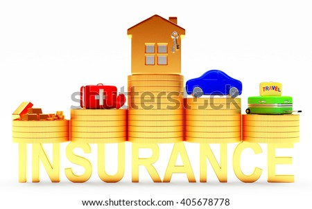 Insurance concept. House, car, savings, medical and travel suitcases on stacks of coins isolated on white background. 3d illustration
