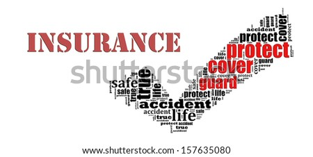 Insurance info text graphic and arrangement concept on white background - stock photo