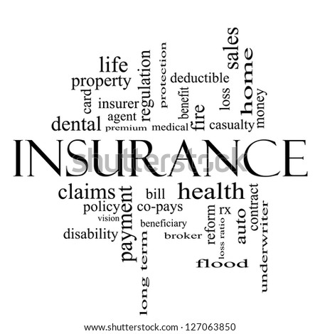 Insurance Word Cloud Concept in black and white with great terms such as and more. - stock photo