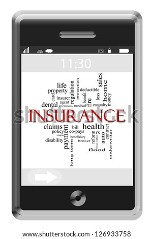 Insurance Word Cloud Concept of Touchscreen Phone with great terms such as health, auto, sales and more. - stock photo