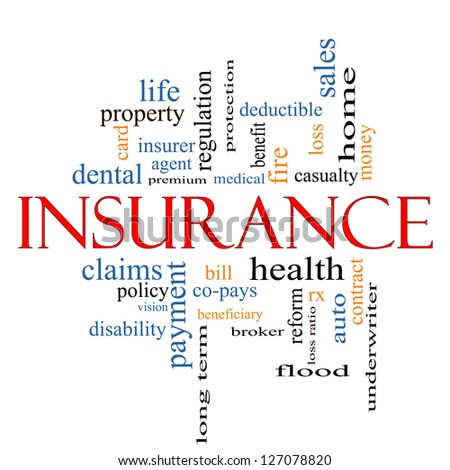 Insurance Word Cloud Concept with great terms such as and more. - stock photo