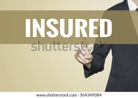 Insured word on vintage background retro virtual screen touch by business woman on white background - stock photo