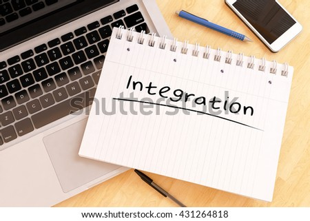 Integration - handwritten text in a notebook on a desk - 3d render illustration. - stock photo