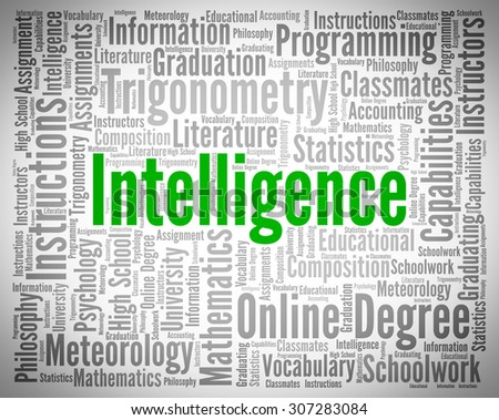 Intelligence Word Meaning Intellectual Capacity And Smartness