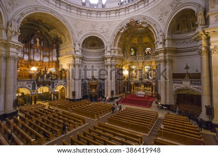 Interior of Berlin Cathedral (Berliner Dom), Germany - 5 Feb 2016: Berlin Cathedral is the short name for the Evangelical Supreme Parish and Collegiate Church.