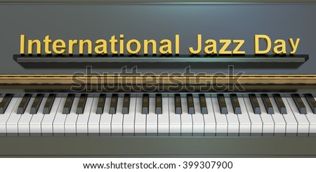 International Jazz Day concept , 3D rendering