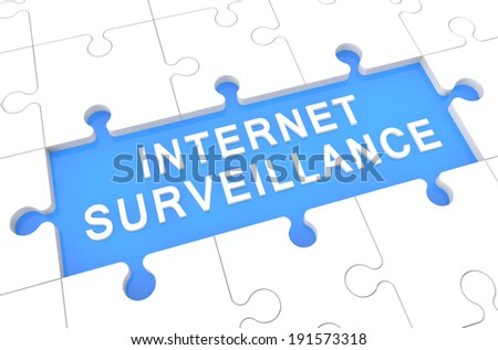 Internet Surveillance - puzzle 3d render illustration with word on blue background - stock photo