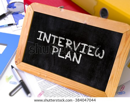 Interview Plan Concept Hand Drawn on Chalkboard on Working Table Background. Blurred Background. Toned Image. 3D Render. - stock photo