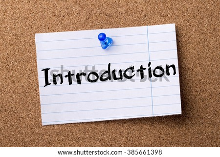 Introduction - teared note paper pinned on bulletin board - horizontal ...