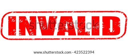 invalid stamp on white background. - stock photo
