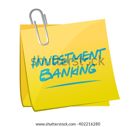 investment banking memo post sign concept illustration design graphic - stock photo