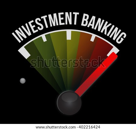 investment banking meter sign concept illustration design graphic - stock photo