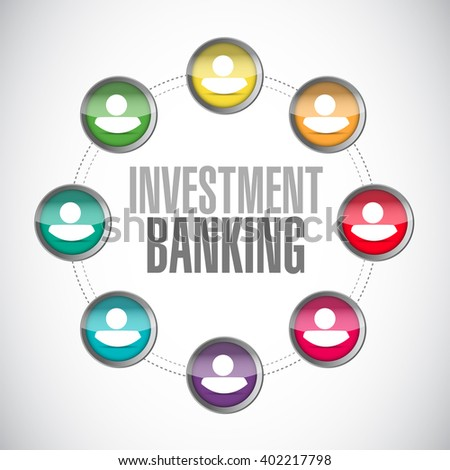 investment banking people network sign concept illustration design graphic - stock photo