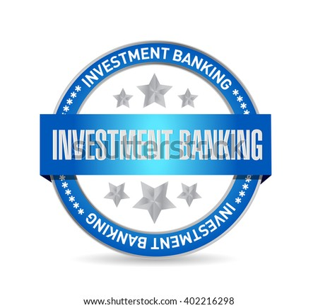 investment banking seal sign concept illustration design graphic - stock photo