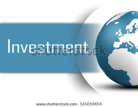 Investment concept with globe on white background - stock photo