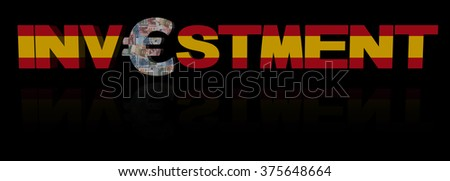 Investment text with euro symbol and Spanish flag illustration - stock photo
