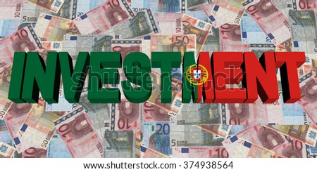 Investment text with Portuguese flag on Euros illustration - stock photo