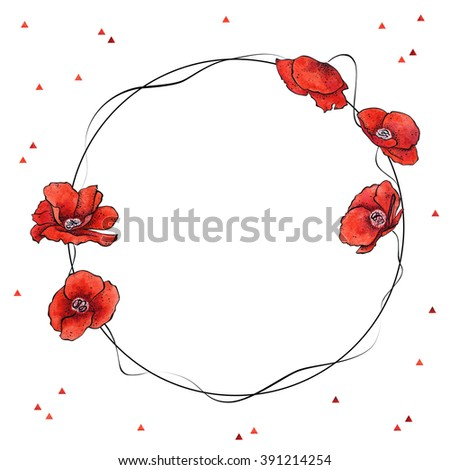 Invitation template with wreath of stylized red poppies and little triangles.  Hand-drawn with use of watercolor and ink. Simple and clear design on white background.