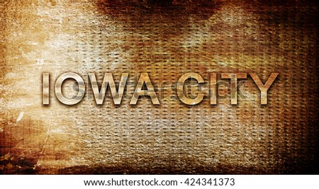 iowa city, 3D rendering, text on a metal background