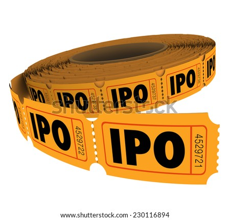 IPO initial public offering acronym letters on a roll of raffle tickets to illustrate the odds for success in pursuing capital through selling stocks or shares in your company - stock photo