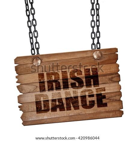 irish dance, 3D rendering, wooden board on a grunge chain - stock photo