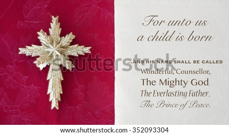 Isaiah nine bible passage unto us a child is born and called wonderful councelor and prince of peace - stock photo