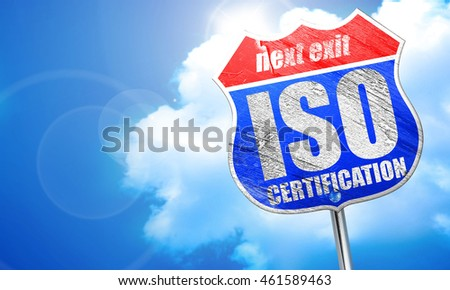 iso certification, 3D rendering, blue street sign