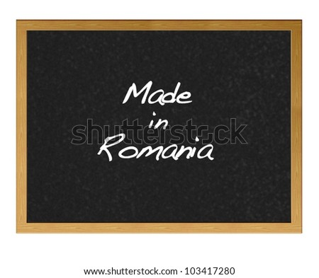 Isolated blackboard with Made in Romania.