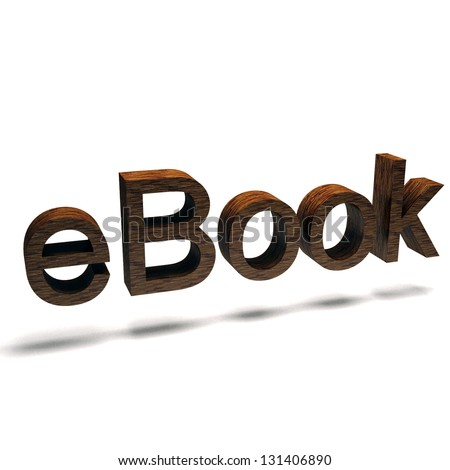 ISOLATED EBOOK icon letters with wooden texture over white background. Fantastic LOGO for publishing in SMARTPHONES. New EDUCATION WAY of READING. Multimedia 3d render - stock photo