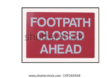 Isolated Footpath closed symbol - stock photo