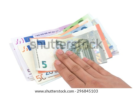 Isolated hand on Euro banknotes on white background