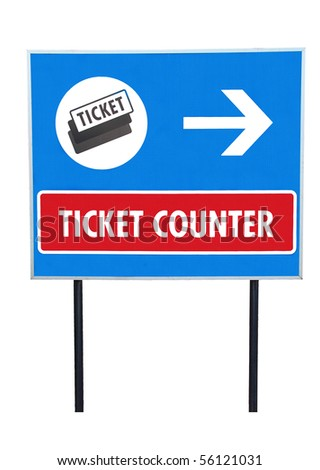 Isolated signboard word ticket counter, clipping path