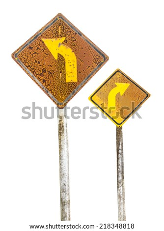 Isolates of old traffic sign on the right and left curves weathered. - stock photo