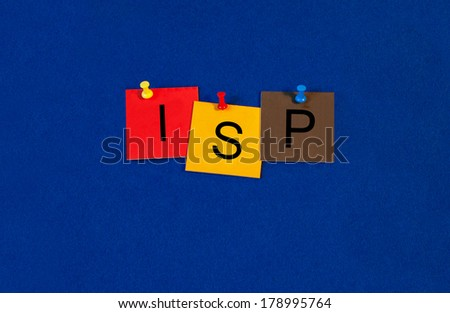 ISP internet service provider, sign series for computers and internet. - stock photo