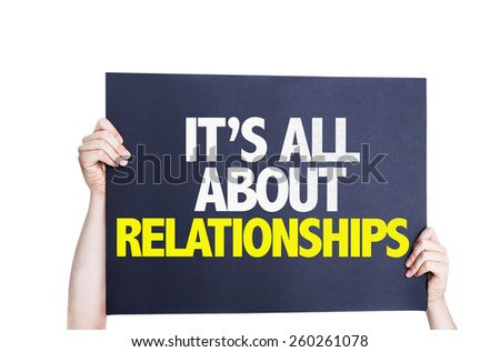 It's All About Relationships card isolated on white - stock photo