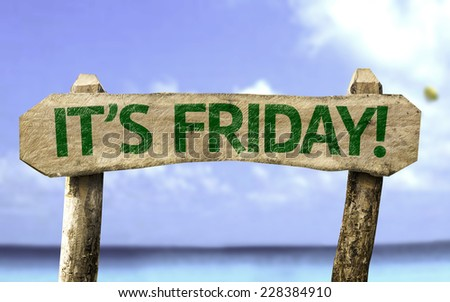It's Friday sign with a beach on background - stock photo