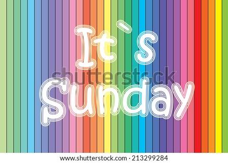 It's Sunday Concept - stock photo