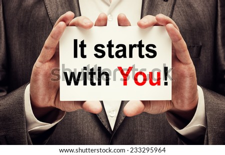 It Starts With You!  - stock photo