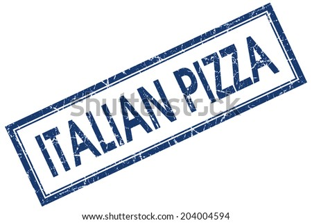 Italian pizza blue square grungy stamp isolated on white background